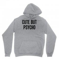 Cute But Psycho Unisex Hoodie | Artistshot