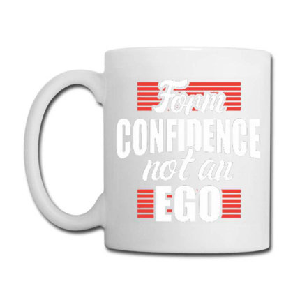 Form Confidence Not An Ego Coffee Mug Designed By Tamiart