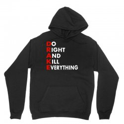 Drake do it right and kill everything Unisex Hoodie | Artistshot