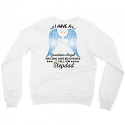 My Stepdad Is My Guardian Angel Crewneck Sweatshirt   Artistshot