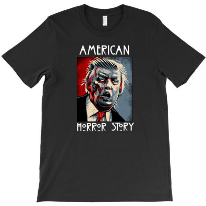Trump American Horror Story T-shirt Designed By Cakuwe