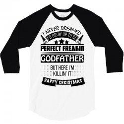 I never dreamed GodFather 3/4 Sleeve Shirt | Artistshot
