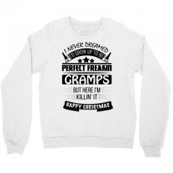 I never dreamed Gramps Crewneck Sweatshirt | Artistshot