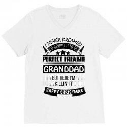 I never dreamed GrandDad V-Neck Tee | Artistshot