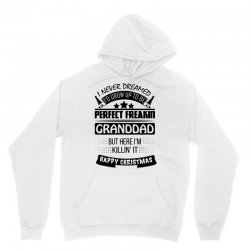 I never dreamed GrandDad Unisex Hoodie | Artistshot