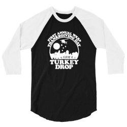 funny turkey thanksgiving day 3/4 Sleeve Shirt | Artistshot