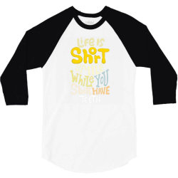 hand drawn lettering. life is short smile while you still have teeth 3/4 Sleeve Shirt   Artistshot