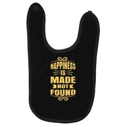 happiness is made not found Baby Bibs | Artistshot