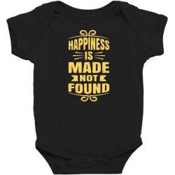 happiness is made not found Baby Bodysuit | Artistshot