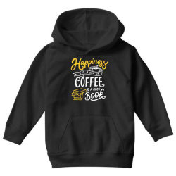 happiness is a cup of coffee and a good book Youth Hoodie | Artistshot