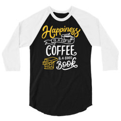 happiness is a cup of coffee and a good book 3/4 Sleeve Shirt | Artistshot