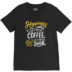 happiness is a cup of coffee and a good book V-Neck Tee | Artistshot