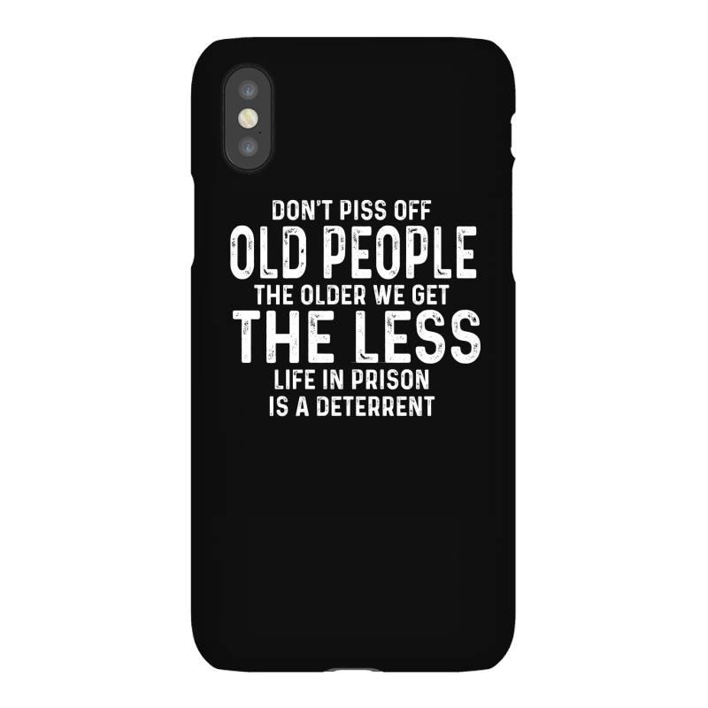 Dont Piss Off Old People Iphonex Case | Artistshot