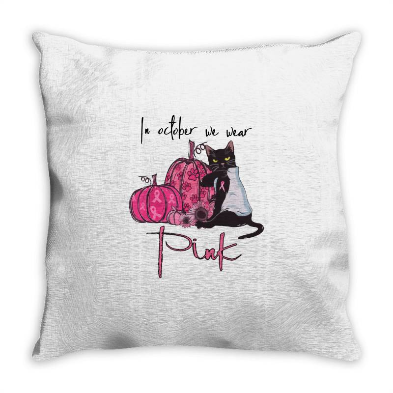 Breast Cancer  In October We Wear Pink Throw Pillow | Artistshot