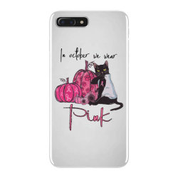 breast cancer  in october we wear pink iPhone 7 Plus Case | Artistshot
