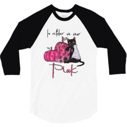 breast cancer  in october we wear pink 3/4 Sleeve Shirt | Artistshot