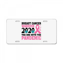 breast cancer blink breast cancer warrior 2020 the one with the pandem License Plate | Artistshot