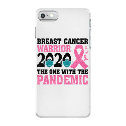 breast cancer blink breast cancer warrior 2020 the one with the pandem iPhone 7 Case | Artistshot
