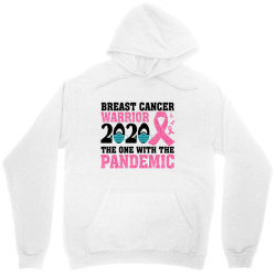 breast cancer blink breast cancer warrior 2020 the one with the pandem Unisex Hoodie | Artistshot