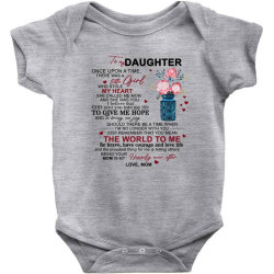 to my daughter once upon a time there was a little girl Baby Bodysuit | Artistshot