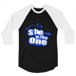 she is the one 3/4 Sleeve Shirt | Artistshot