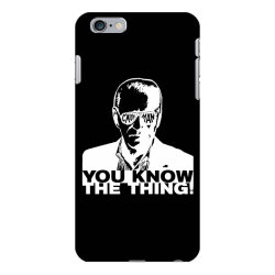 you know the thing iPhone 6 Plus/6s Plus Case | Artistshot