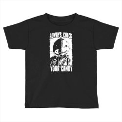 always check your candy Toddler T-shirt | Artistshot