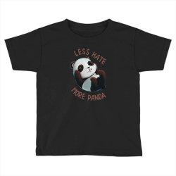 less hate Toddler T-shirt   Artistshot