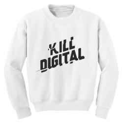 kill digital Youth Sweatshirt | Artistshot