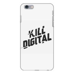 kill digital iPhone 6 Plus/6s Plus Case | Artistshot