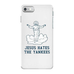 jesus hates the yankees iPhone 7 Case | Artistshot