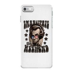 honest abe emancipate the weekend iPhone 7 Case   Artistshot