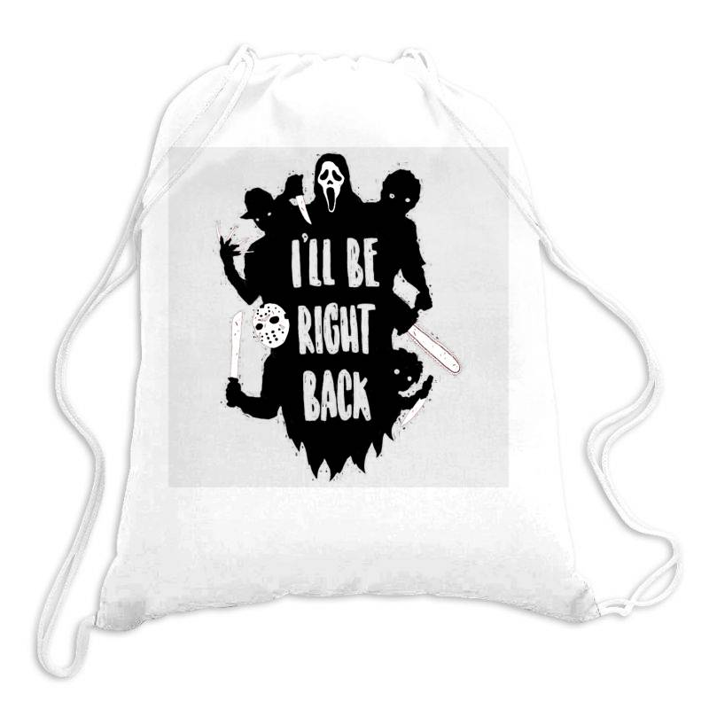 I'll Be Right Back Halloween Character Ghost Drawstring Bags | Artistshot