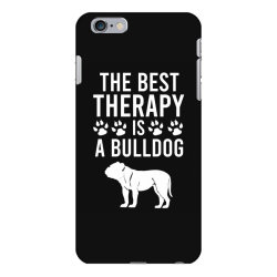 The best therapy is a bulldog iPhone 6 Plus/6s Plus Case | Artistshot