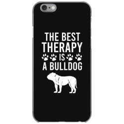 The best therapy is a bulldog iPhone 6/6s Case | Artistshot