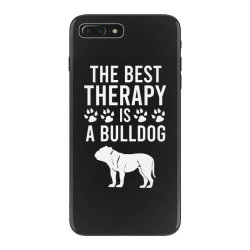 The best therapy is a bulldog iPhone 7 Plus Case | Artistshot