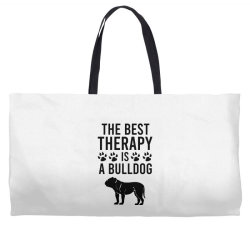 The best therapy is a bulldog Weekender Totes | Artistshot
