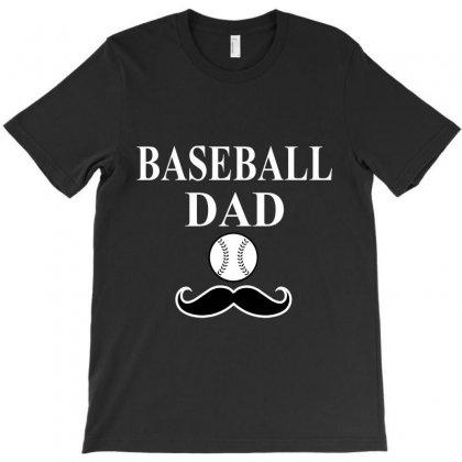Baseball Dad T-shirt T-shirt Designed By Hntllc