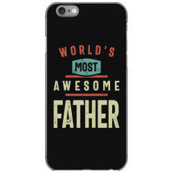 World's Most Awesome Father | Father and Grandfather Gift iPhone 6/6s Case | Artistshot