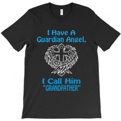 Guardian Angel Grandfather T-shirt Designed By Hntllc