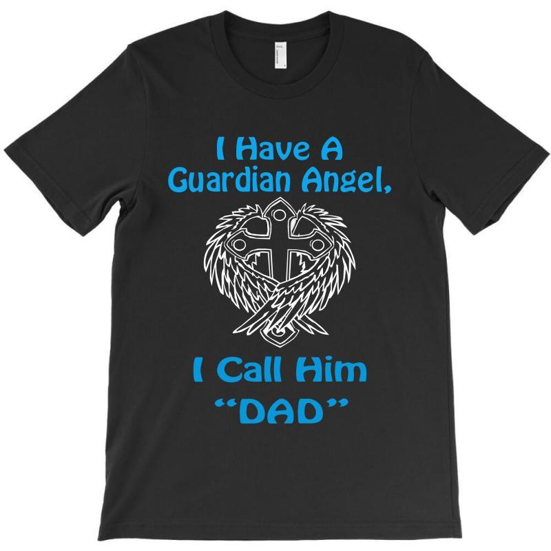 Guardian Angel Dad T-shirt | Artistshot