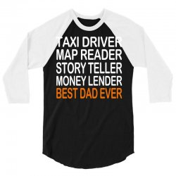 taxi driver best dad ever fathers day birthday christmas present gift 3/4 Sleeve Shirt | Artistshot