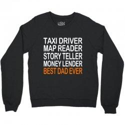 taxi driver best dad ever fathers day birthday christmas present gift Crewneck Sweatshirt | Artistshot
