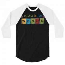 science is for winners 3/4 Sleeve Shirt | Artistshot