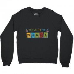 science is for winners Crewneck Sweatshirt | Artistshot