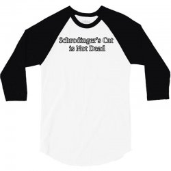 schrödinger's cat 3/4 Sleeve Shirt | Artistshot