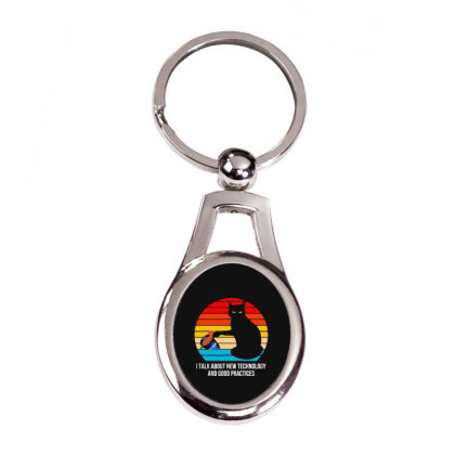I Talk About New Technology Vintage Silver Oval Keychain Designed By Best Seller Apparel