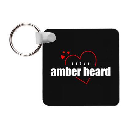 I Love Amber Heard Frp Square Keychain Designed By Word Power