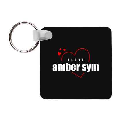 I Love Amber Sym Frp Square Keychain Designed By Word Power