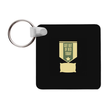 Get Out Of Bed Frp Square Keychain Designed By Yad1_